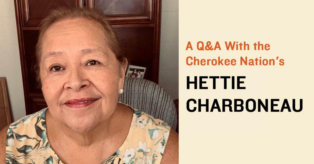 The Cherokee Nation's Hettie Charboneau