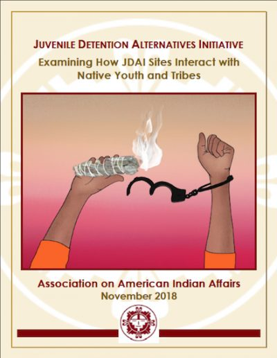 Examining How JDAI Sites Interact with Native Youth and Tribes