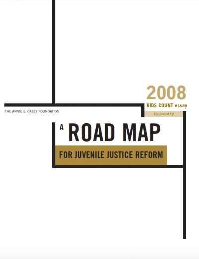 AECF 2008 Roadmap for Juv Justice Reform