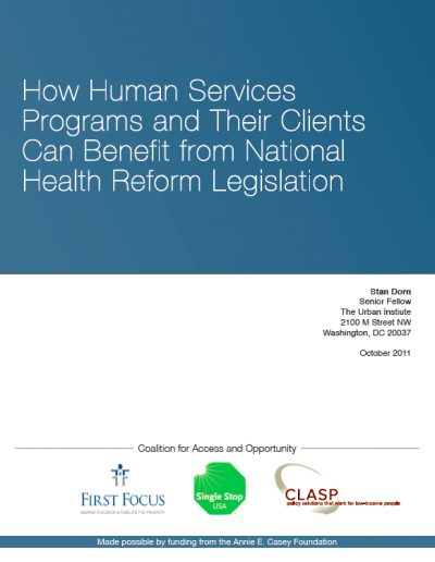 AECF How Human Service Programsand Their Clients Can Benefitfrom National Health Reform Legislation 2011