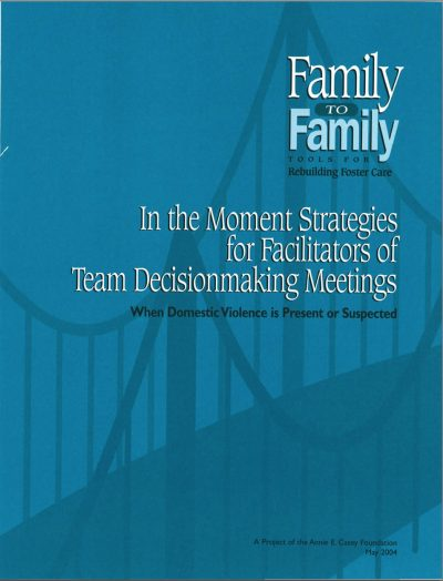 AECF In The Moment Strategies For Facilitators Of Team Decisionmaking Mtgs 2004 COVER