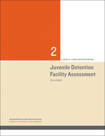 Aecf juveniledetentionfacilityassessmentcover 2014
