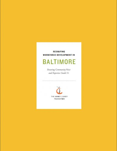 AECF Reshaping Workforce Development In Baltimore 2017 cover