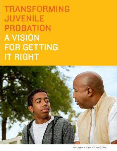 Cover of a report on transforming juvenile probation from the Annie E. Casey Foundation