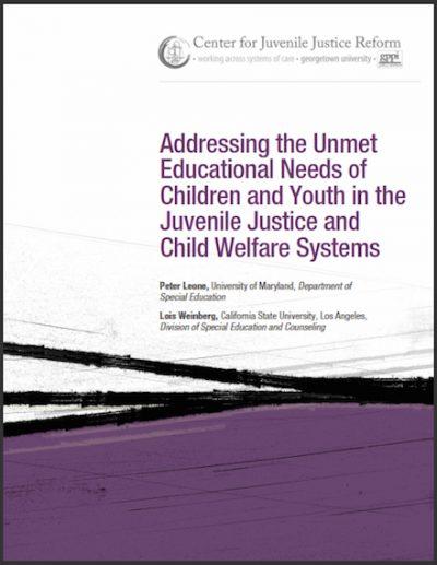 CJJR Addressingthe Unmet Educational Needs 2010 cover