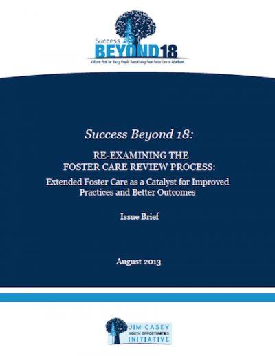 JCYOI Success Beyond18 Reexaminingthe Foster Care 2013 cover