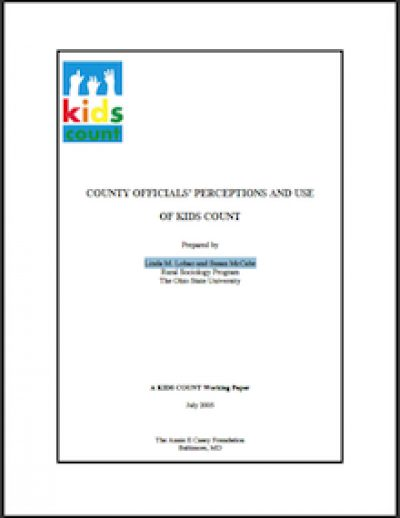 OSU County Officials Perceptionsand Useof Kids Count 2005 cover