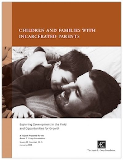 AECF Childrenand Familieswith Incarcerated Parents Cover 2008