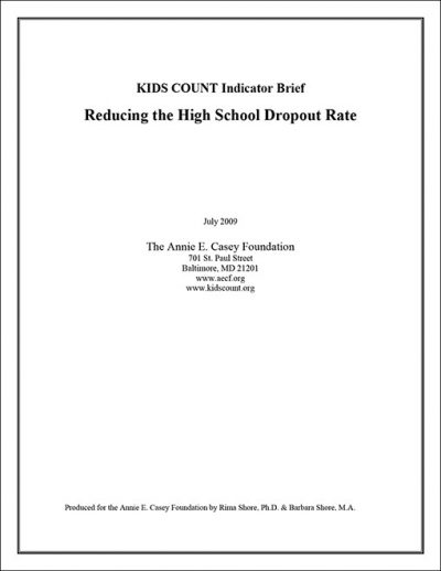 AECF Reducing The High School Dropout Rate 2009 Full pdf 1