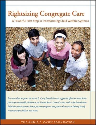 AECF Rightsizing Congregate Care 2009 pdf 1