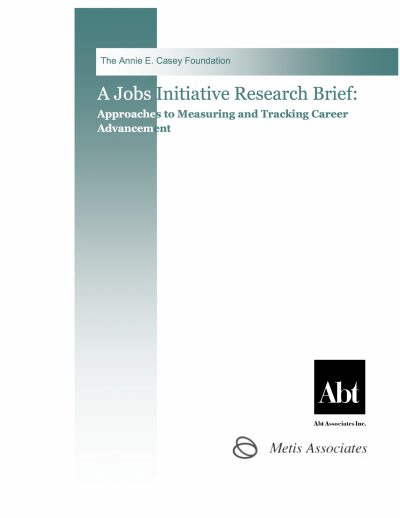 Aecf A Jobs Initiative Research Brief Approaches Measuring Tracking Career Advancement cover