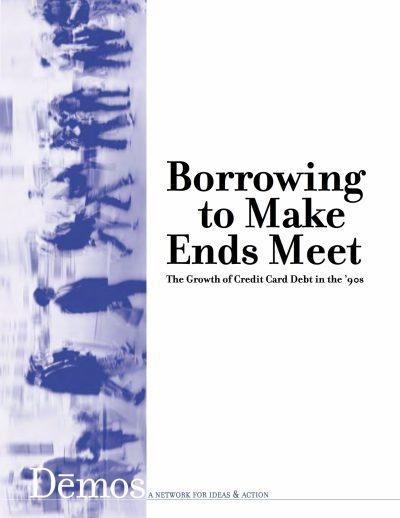Aecf Borrowing Make Ends Meet Growth Credit Card Debt90s cover