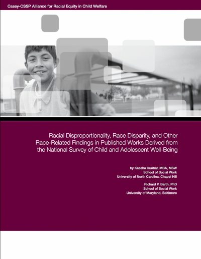 Aecf CFP Racial Disproportionality Race Disparity And Other Race Related Findings In Published Works Derived From The National Survey Of Child And Adolescent Well Being cover