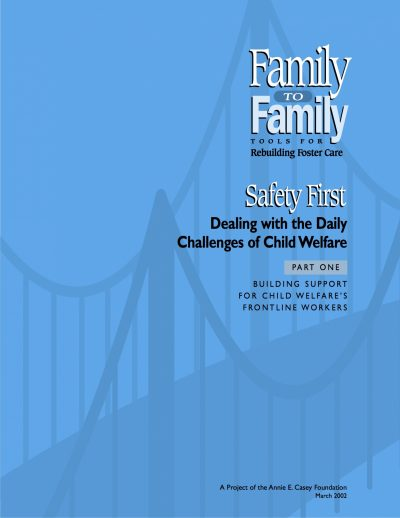 Aecf F2 F Safety First Dealing With The Daily Challenges Of Child Welfare cover