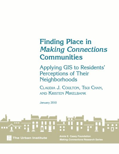 Aecf MC Finding Place Making Connections Communities Applying GIS Residents Perceptions Neighborhoods cover