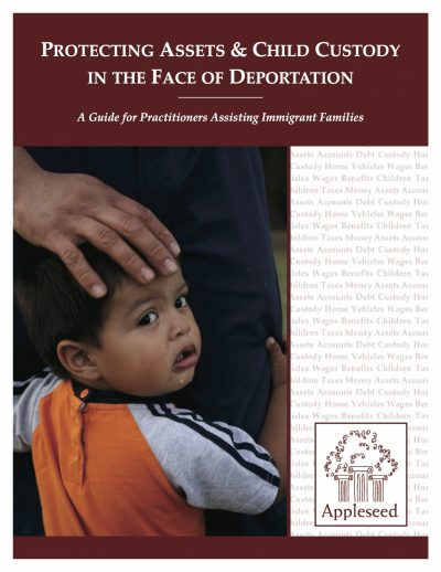 Aecf Protecting Assets And Child Custody In The Face Of Deportation cover