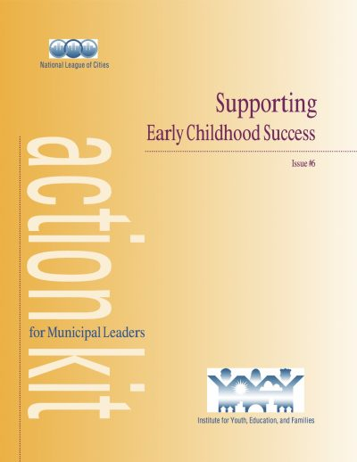 Aecf Supporting Early Childhood Success Action Kit Municipal Leaders cover