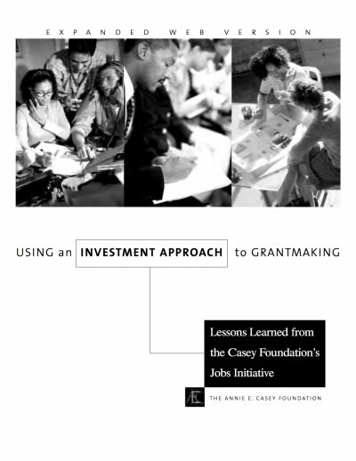 Aecf Using An Investment Approach To Grantmaking Lessons Learned From Jobs Initiative cover