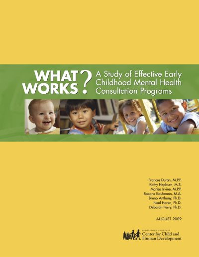 Aecf What Works Studyof Effective Early Childhood Mental Health Consultation Programs cover