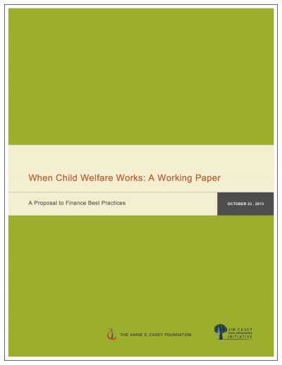Aecf When Child Welfare Works Cover1