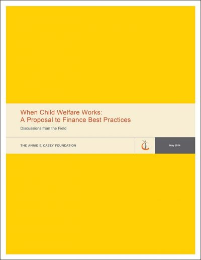 Aecf When Child Welfare Works Discussion Paper Thumb 2014