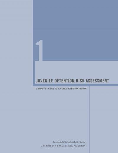 Aecf juveniledetentionriskassessment Cover1