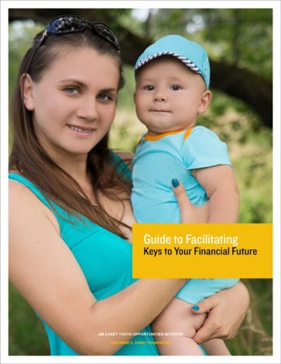 Facilitator Guide for Keys to Your Financial Future Curriculum