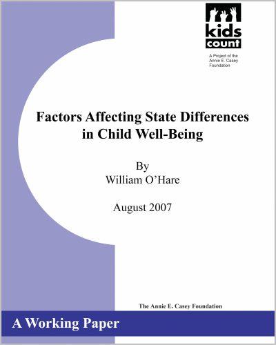 Aecf kidscountfactorsaffectingstatediffsinchildwellbeing 2007 2