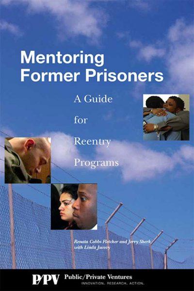 Aecfmentoringformerprisoners 2009 pdf 1